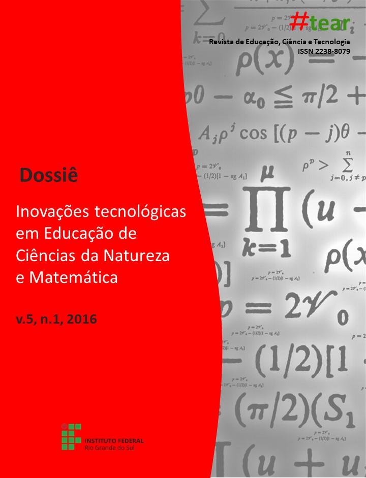 Visualizar v. 5 n. 1 (2016): INOVAÇÕES TECNOLÓGICAS EM EDUCAÇÃO DE CIÊNCIAS DA NATUREZA E MATEMÁTICA