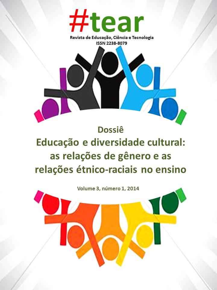 Visualizar v. 3 n. 1 (2014): EDUCAÇÃO E DIVERSIDADE CULTURAL: AS RELAÇÕES DE GÊNERO E AS RELAÇÕES ÉTNICO-RACIAIS NO ENSINO